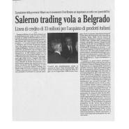 14/10/2005 Cronache del Mezzogiorno: Salerno Trading vola a Belgrado